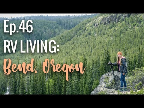 [RV Life & Travel] Ep. 46 A Week in Bend, Oregon || Free Camping, The Ale Trail & Amazing Waterfalls