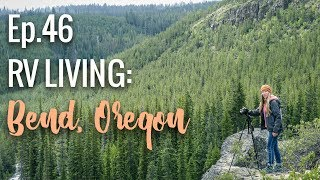 [RV Life & Travel] Ep. 46 A Węek in Bend, Oregon || Free Camping, The Ale Trail & Amazing Waterfalls