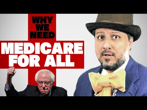 Why We Need Single Payer Health Care (VERY IMPORTANT DOCUMEN