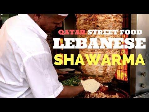 Qatar Street Food | Lebanese Shawarma in Souq Al Asiri | How To Make
