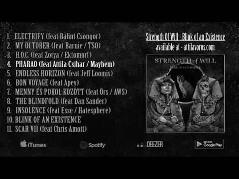 Attila Vörös - Strength Of Will / Blink of an Existence - full album stream