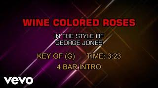 George Jones - Wine Colored Roses (Karaoke)