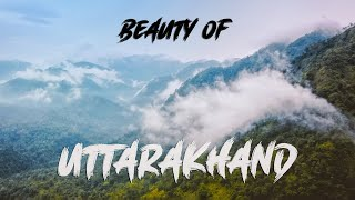 Beauty of Uttarakhand || Through the Sky || Drone Aerial View 2020