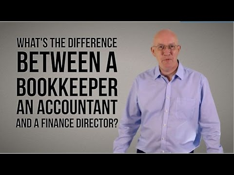 What's the difference between a Bookkeeper an Accountant and a Finance Director