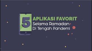 5 Aplikasi Favorit Selama Ramadan di Tengah Pandemi