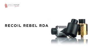 DirectVapor.com Insider: Recoil Rebel RDA x Grimm Green