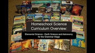 Homeschool Science Curriculum:  Elemental Science - Earth Science & Astronomy for the Grammar Stage