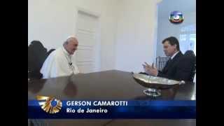 Entrevista exclusiva com Papa Francisco no Fantástico em 28/07/2013