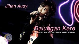 Jihan Audy - Balungan Kere [Official]