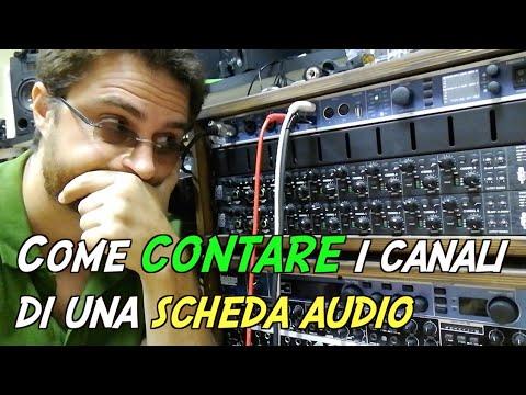 Come contare i canali di una scheda audio - vlog 147