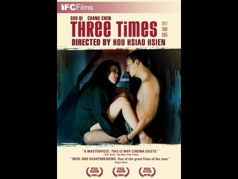 Three Times (2005) Trailer Director: Hsiao-Hsien Hou