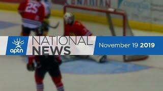 APTN National News November 19, 2019 – Federal NDP MPs sworn in, Keeping Bear Clan Patrol running