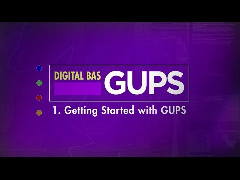 BAS: Digital BAS-GUPS 1. Getting Started with GUPS