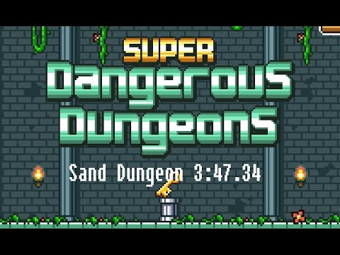 Super Dangerous Dungeons Sand Dungeon 3:47.34 [Android / Touchscreen] |
