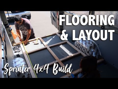 Flooring and Layout :: Sprinter 4x4 Camper :: Day 15
