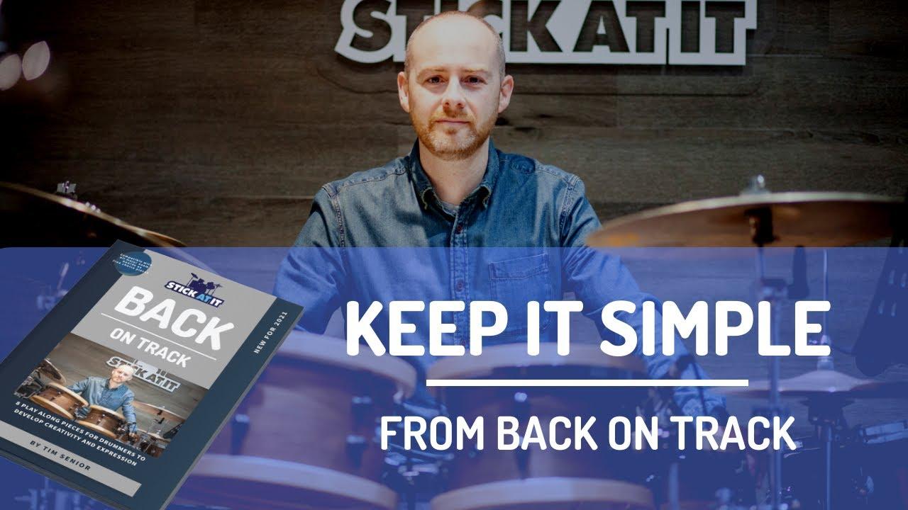 Keep It Simple | Back On Track | Tim Senior