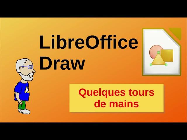 Quelques tours de mains avec LibreOffice Draw