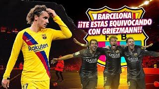 Gambar cover Barcelona ¡Te estás EQUIVOCANDO con Griezmann por tu ESTÚPIDA OBSESIÓN!