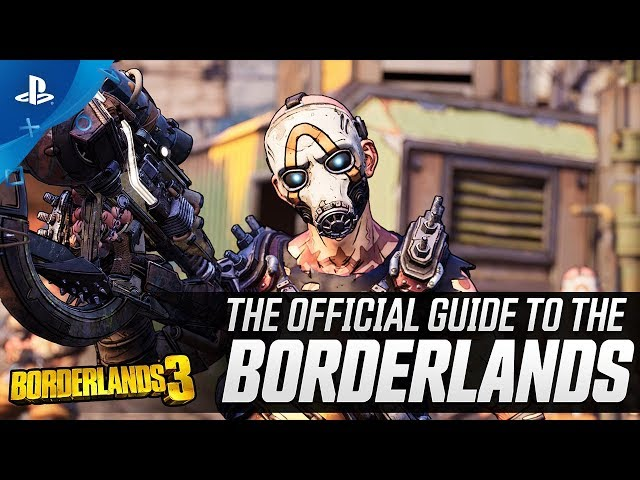 Borderlands 3 - Gamescom 2019 Official Guide to the Borderlands | PS4