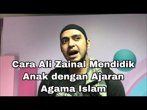 cara-ali-zainal-mendidik-anak-dengan-ajaran-agama-islam