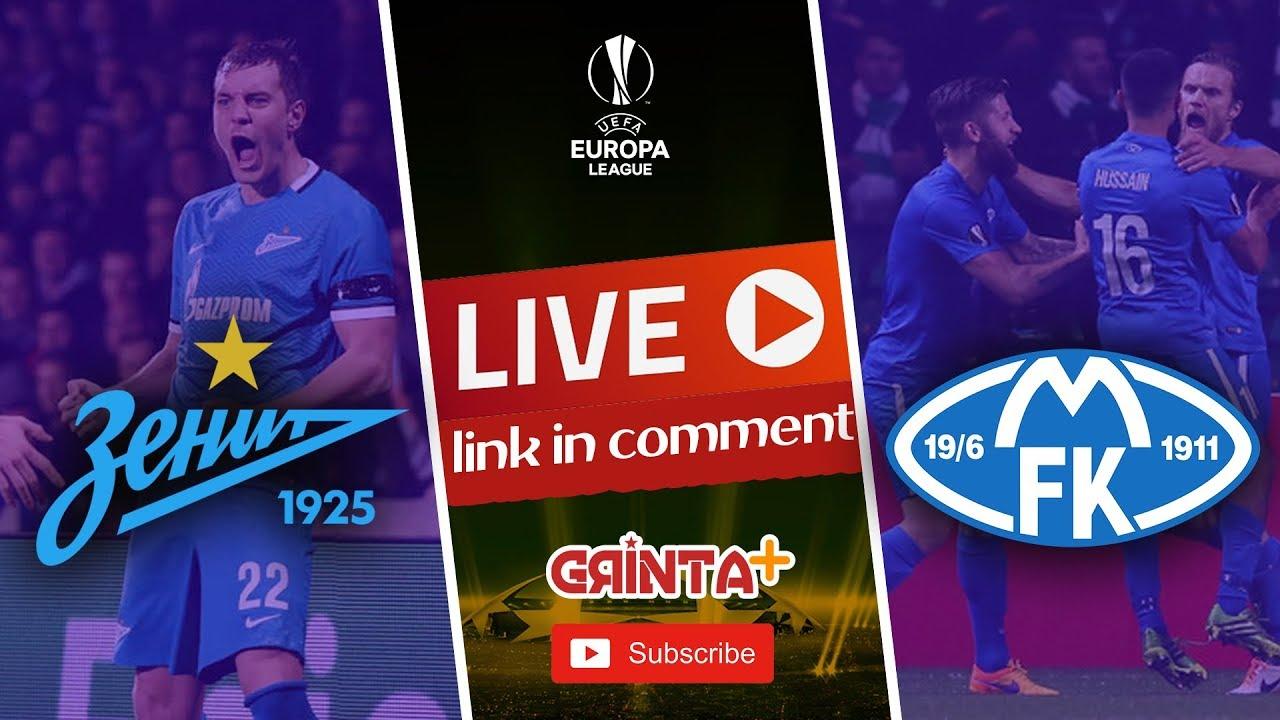 Zenit vs Molde FK | Live + Link ! UEFA Europa League Play ...