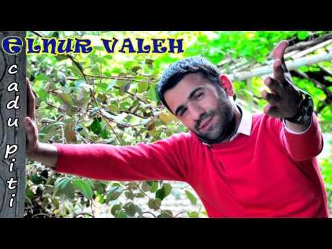 Elnur Valeh - CADU PiTi | (Gundem) | 2016