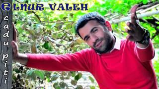 Elnur Valeh - CADU PiTi 2016