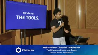 Chainlink Web3 Summit OracleNode: The Ethereum of Tomorrow, Today.