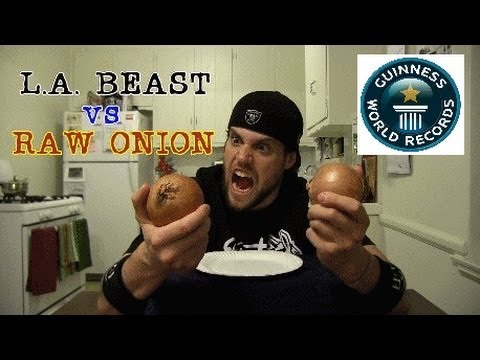 L.A. BEAST vs RAW ONION (GUINNESS WORLD RECORD ATTEMPT)
