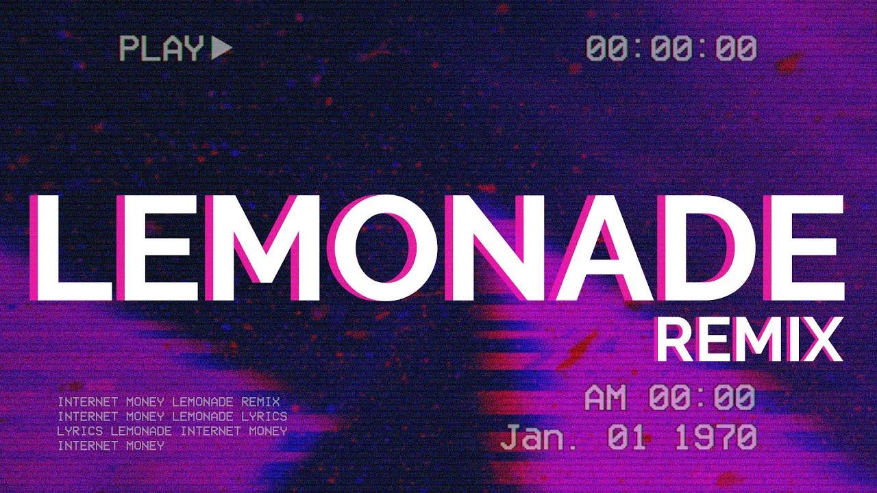 Internet Money - Lemonade Remix (Lyrics) ft. Roddy Ricch, Don Toliver