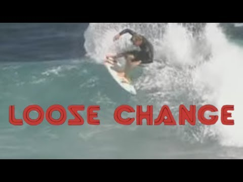 Taj Burrow - Full Part - Loose Change by Taylor Steele