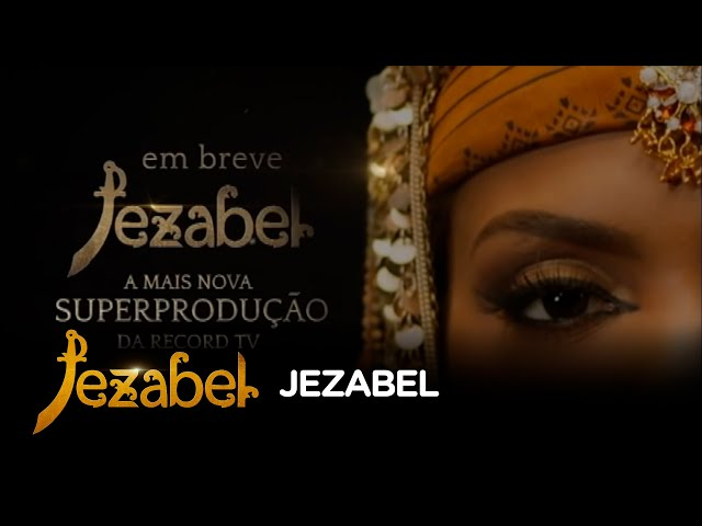 Jezabel, a nova superprodução da Record TV, conta a história da mulher que tudo consegue