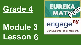Eureka Math Grade 4 Module 3 Lesson 6
