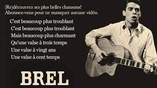 Jacques Brel - La valse à mille temps - Paroles Lyrics
