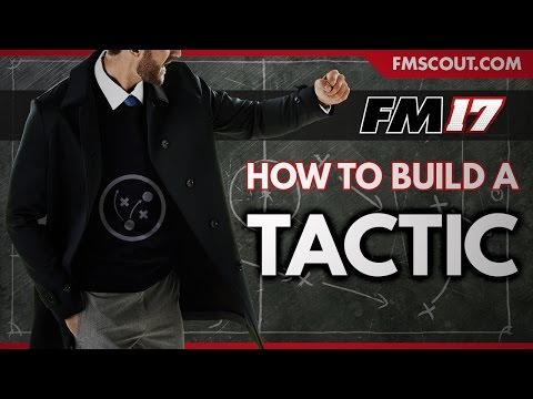 How To Build A Tactic - FM-Life's 4-3-2-1 - Football Manager 2017
