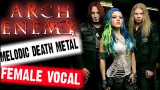 ARCH ENEMY - melodic death metal female vocal / женский вокал / Обзор от DPrize