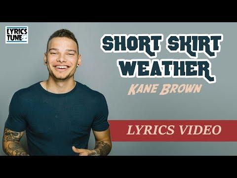Kane Brown - Short Skirt Weather (Lyrics Video)
