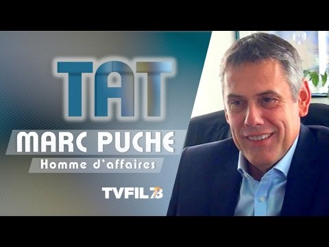 TAT – avec Marc Puche, homme d'affaires