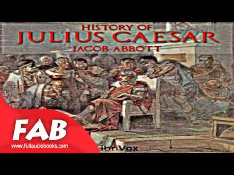 History Of Julius Caesar Full Audobook By Jacob ABBOTT By Biography Audiobook