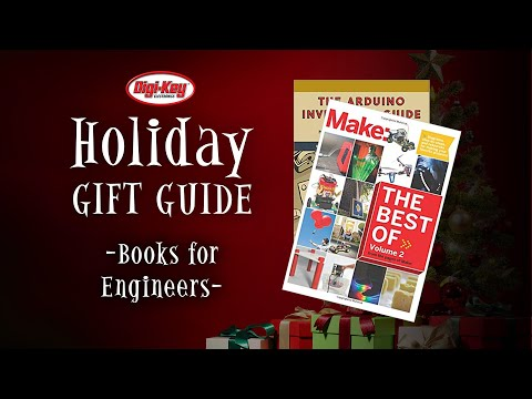 Holiday Gift Guide Episode 2 – Books for Engineers   DigiKey