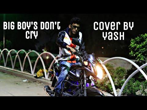 Kamal Raja  |Big Boys Dont Cry  | Cover By [ Yash Raj ]