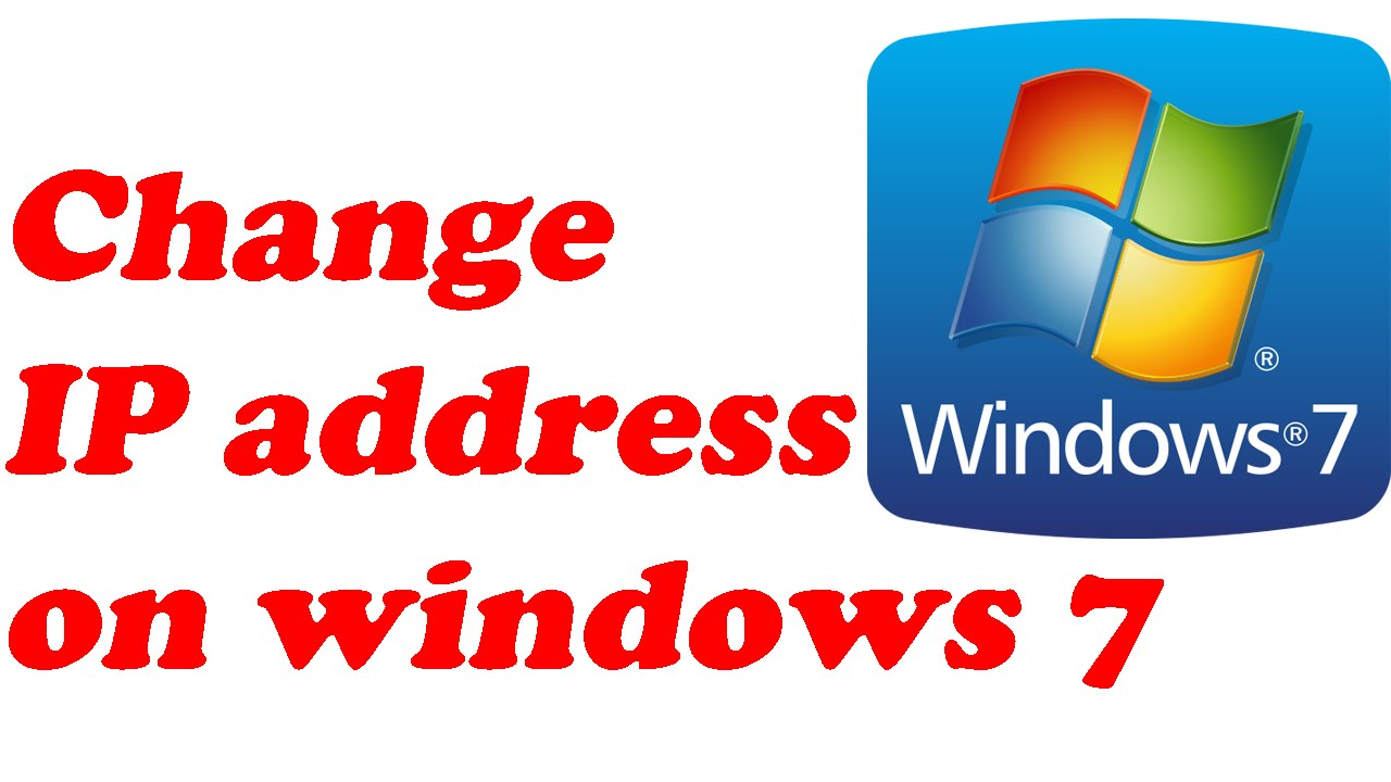 windows 7 how to change ip address