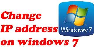 how to change ip address on windows 7 computer