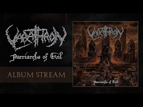 VARATHRON - Patriarchs Of Evil (Official Album Stream)