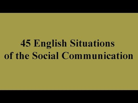 45 English Situations Of The Social Communication