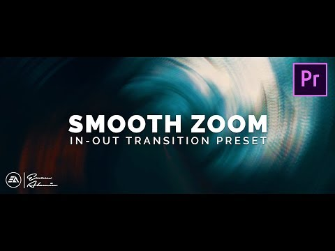 FREE SMOOTH ZOOM IN-OUT Transitions Preset In Adobe Premiere Pro (Tutorial)