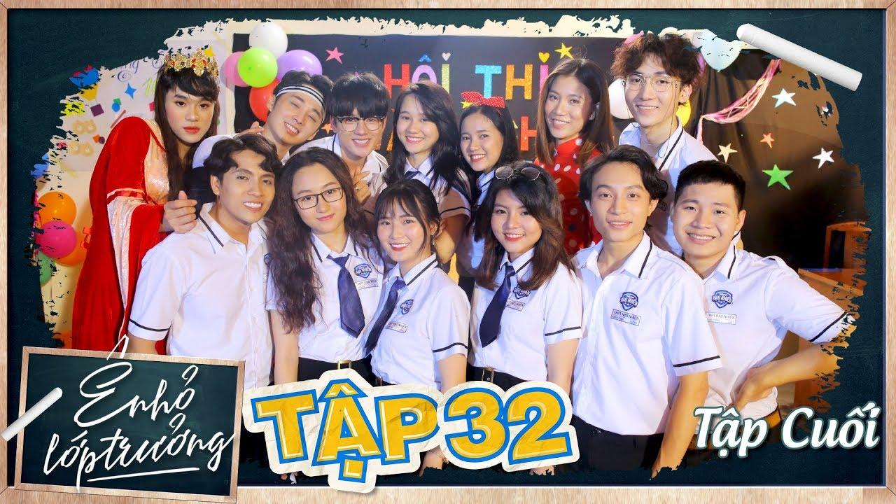 Ê ! NHỎ LỚP TRƯỞNG | TẬP 32  – TẬP CUỐI | Phim Học Đường 2019 | LA LA SCHOOL