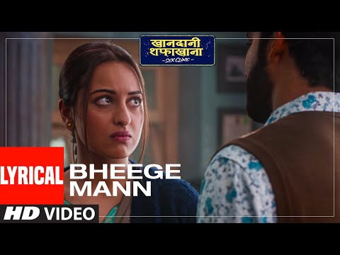 Khandaani Shafakhana movie Bheege Mann Lyrical song starring  Sonakshi, Badshah, Varun
