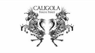 Caligola - Forgive Forget (Preview)