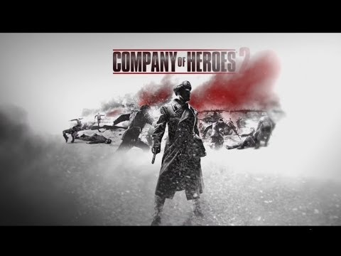 Company of Heroes 2: Redefining War Launch Trailer